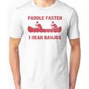 Paddle Faster I Hear Banjos - Vintage Red  Unisex T-Shirt