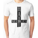 hail needles (white font) Unisex T-Shirt