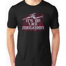 It's on like Megatron Unisex T-Shirt