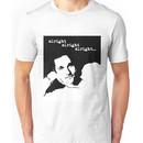 Alright Alright Alright B/W Unisex T-Shirt