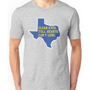 Clear Eyes, Full Hearts, Can't Lose - Friday Night Lights Unisex T-Shirt