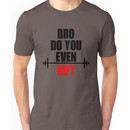 Do you even Rift? Unisex T-Shirt
