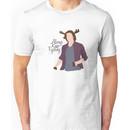 Always Keep Fighting Moose Jared Unisex T-Shirt