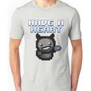 Have a heart - Binding of Isaac Unisex T-Shirt