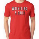 Wrestling & Chill Unisex T-Shirt