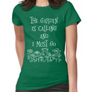 The Garden Is Calling And I Must Go T Shirt Women's T-Shirt