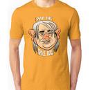 Ya gotta pay the Troll Toll Unisex T-Shirt