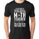 Math Teacher Unisex T-Shirt
