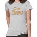Cuse Girls Have More Fun Women's T-Shirt