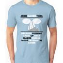 The Anime Glasses Thing Unisex T-Shirt
