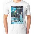 Peter Pan, He's Climbin in Your Windows ~ Bed Intruder Song Unisex T-Shirt