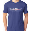 """Giant Meteor 2016 """"Just End it Already"""" T-Shirt Unisex T-Shirt"""
