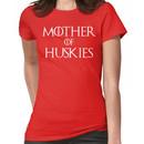 Mother of Huskies T Shirt Women's T-Shirt