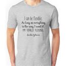 Gilmore Girls - I can be flexible Unisex T-Shirt