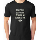 If you can read this... Unisex T-Shirt