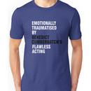 Emotionally traumatised by 05 Unisex T-Shirt