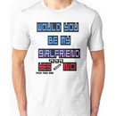 would you be my girlfriend yes or no? Unisex T-Shirt
