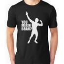 Zyzz You Mirin Brah White Unisex T-Shirt