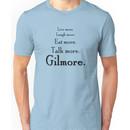 Gilmore Girls revival tagline Unisex T-Shirt