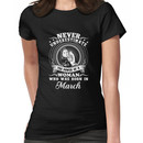 The power of a woman who was born in march T-shirt Women's T-Shirt