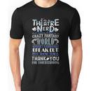 Theatre Nerd Unisex T-Shirt