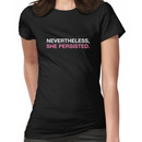 Nevertheless She Persisted - White - Pink Women's T-Shirt