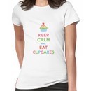 Keep Calm and Eat Cupcakes 5  Women's T-Shirt