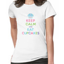 Keep Calm and Eat Cupcakes     Women's T-Shirt