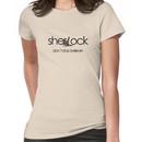 Don't Stop Believin... Sherlock! Women's T-Shirt