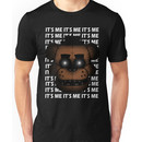 IT'S ME (Five Nights at Freddy's) Unisex T-Shirt
