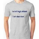 i'm not hugh jackman Unisex T-Shirt