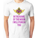Sailor Moon Will Punish You! Unisex T-Shirt