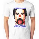 Australians Just Love Backpackers Unisex T-Shirt