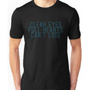 clear eyes, full hearts, can't lose (1) Unisex T-Shirt