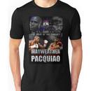 Pacquiao vs Mayweather Unisex T-Shirt