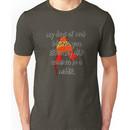 Taken Seriously Unisex T-Shirt