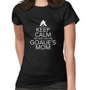 Keep Calm No Way Goalies Mom Tshirt/Hoodie Women's T-Shirt