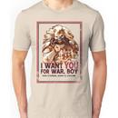 I Want YOU for WAR, BOY Unisex T-Shirt