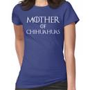 Mother of Chihuahuas T Shirt Women's T-Shirt