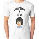 EVERYTHING IS OKAY! Unisex T-Shirt