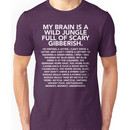 My brain is a wild jungle t-shirt (monkey monkey underpants) - Gilmore Girls, Lorelai Unisex T-Shirt