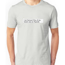 I'm Famous! One of my tweets was on #qanda Unisex T-Shirt