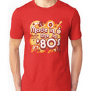 Made In The 80s Unisex T-Shirt