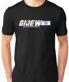 GI Jew - The Real American Hebrew Unisex T-Shirt