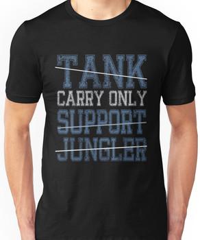League Of Legends : Carry Only shirt Unisex T-Shirt