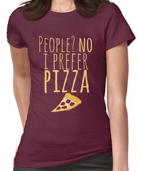 People? no. I prefer pizza. Women's T-Shirt