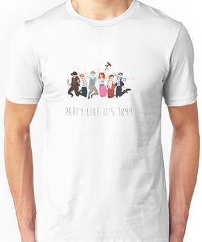 Party Like It's 1899 - for white things! Unisex T-Shirt