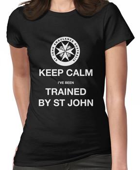KEEP CALM I've been TRAINED BY ST JOHN  Women's T-Shirt