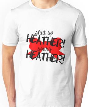 Shut up Heather! (Red bow) Unisex T-Shirt