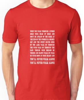 You'll Never Walk Alone - WHITE Unisex T-Shirt